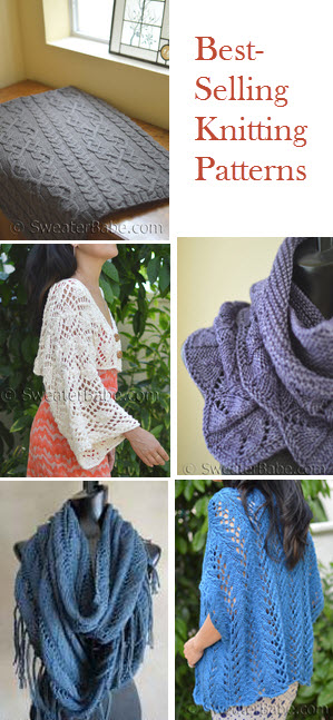 Selling Knitting Patterns : Current Best-Selling Knitting Patterns - Knitting Patterns Blog from SweaterB...