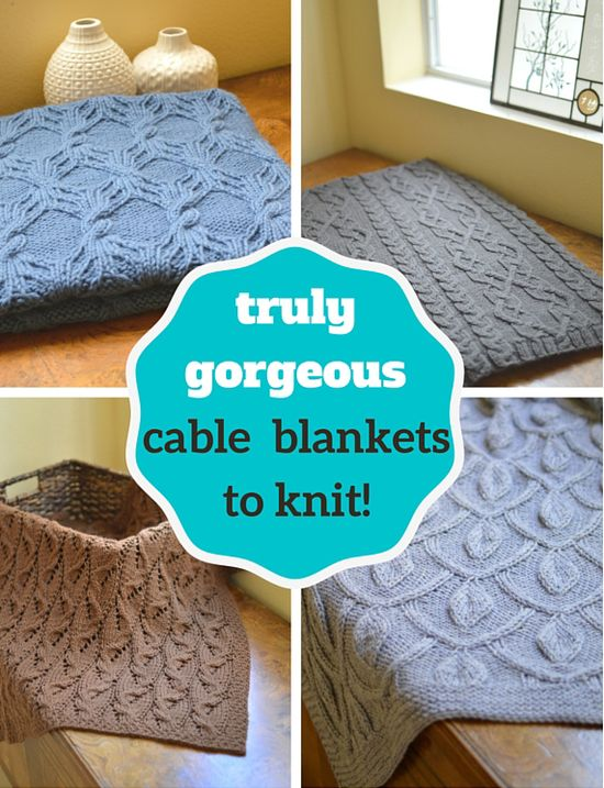 gorgeous cable blanket knitting patterns